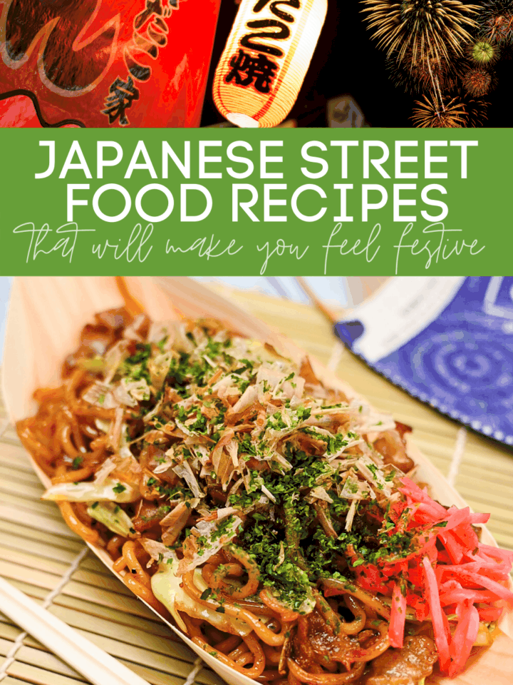 Japanese Street Food Recipes That Will Make You Feel Festive